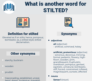 stilted, synonym stilted, another word for stilted, words like stilted, thesaurus stilted