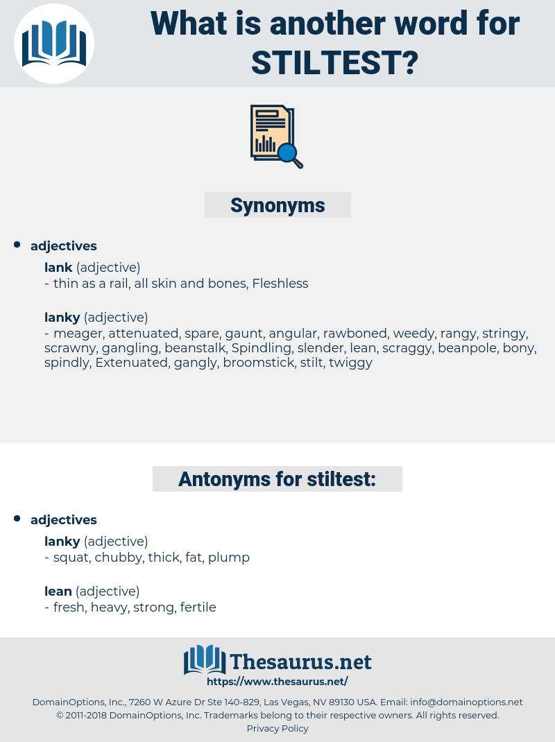 stiltest, synonym stiltest, another word for stiltest, words like stiltest, thesaurus stiltest
