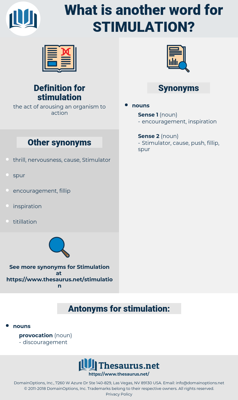 stimulation, synonym stimulation, another word for stimulation, words like stimulation, thesaurus stimulation