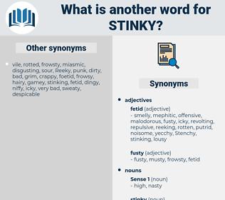 stinky, synonym stinky, another word for stinky, words like stinky, thesaurus stinky