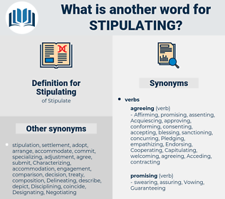 Stipulating, synonym Stipulating, another word for Stipulating, words like Stipulating, thesaurus Stipulating