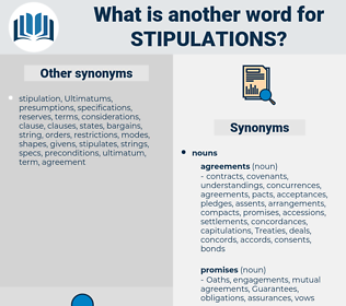 stipulations, synonym stipulations, another word for stipulations, words like stipulations, thesaurus stipulations