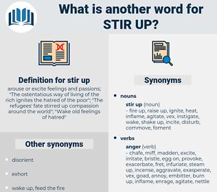 stir up, synonym stir up, another word for stir up, words like stir up, thesaurus stir up