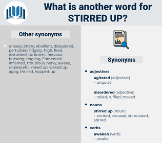 stirred up, synonym stirred up, another word for stirred up, words like stirred up, thesaurus stirred up