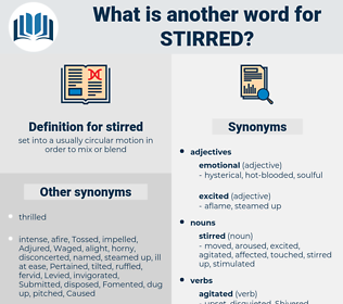 stirred, synonym stirred, another word for stirred, words like stirred, thesaurus stirred