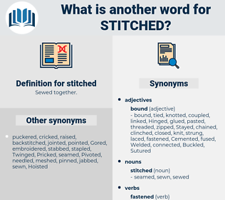 stitched, synonym stitched, another word for stitched, words like stitched, thesaurus stitched