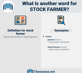 stock farmer, synonym stock farmer, another word for stock farmer, words like stock farmer, thesaurus stock farmer