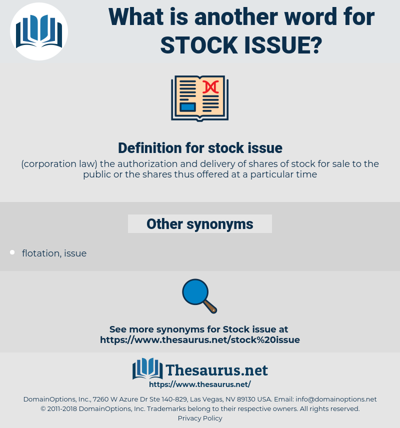 stock issue, synonym stock issue, another word for stock issue, words like stock issue, thesaurus stock issue