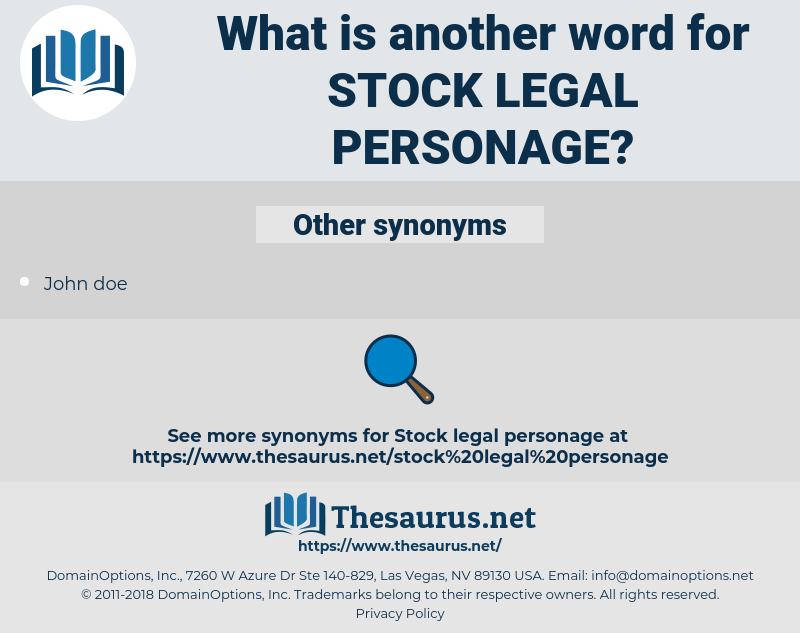 stock legal personage, synonym stock legal personage, another word for stock legal personage, words like stock legal personage, thesaurus stock legal personage
