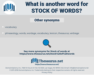 stock of words, synonym stock of words, another word for stock of words, words like stock of words, thesaurus stock of words