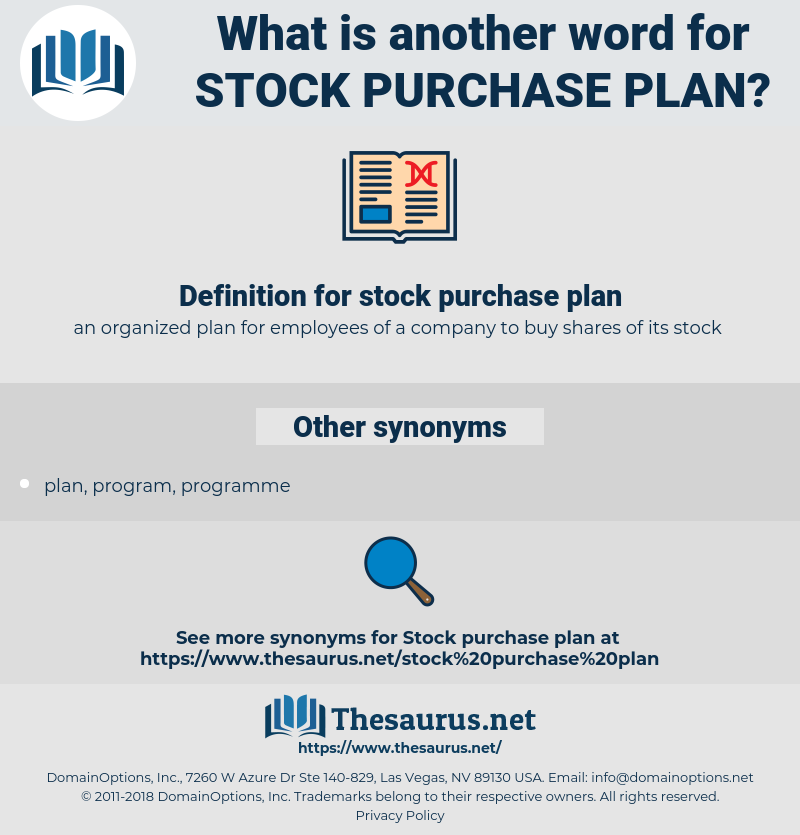 stock purchase plan, synonym stock purchase plan, another word for stock purchase plan, words like stock purchase plan, thesaurus stock purchase plan