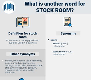 stock room, synonym stock room, another word for stock room, words like stock room, thesaurus stock room