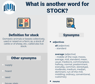 stock, synonym stock, another word for stock, words like stock, thesaurus stock