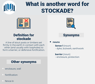 stockade, synonym stockade, another word for stockade, words like stockade, thesaurus stockade