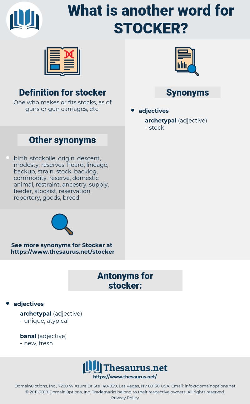 stocker, synonym stocker, another word for stocker, words like stocker, thesaurus stocker