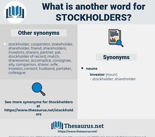 stockholders, synonym stockholders, another word for stockholders, words like stockholders, thesaurus stockholders