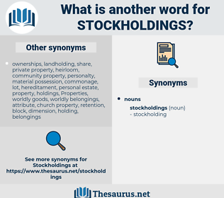 stockholdings, synonym stockholdings, another word for stockholdings, words like stockholdings, thesaurus stockholdings