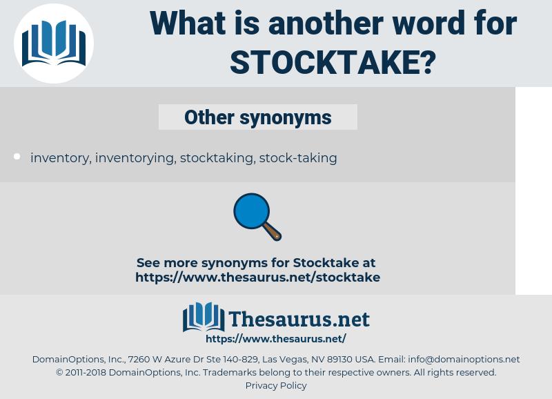 stocktake, synonym stocktake, another word for stocktake, words like stocktake, thesaurus stocktake