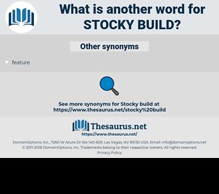 stocky build, synonym stocky build, another word for stocky build, words like stocky build, thesaurus stocky build