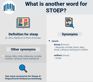 stoep, synonym stoep, another word for stoep, words like stoep, thesaurus stoep
