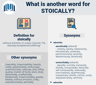 stoically, synonym stoically, another word for stoically, words like stoically, thesaurus stoically