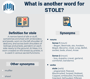 stole, synonym stole, another word for stole, words like stole, thesaurus stole