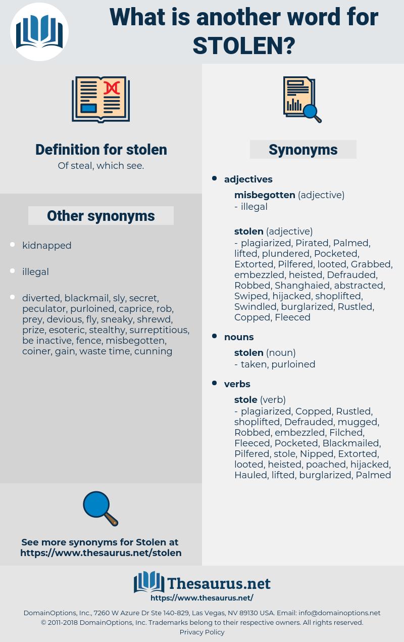 stolen, synonym stolen, another word for stolen, words like stolen, thesaurus stolen