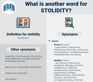 stolidity, synonym stolidity, another word for stolidity, words like stolidity, thesaurus stolidity
