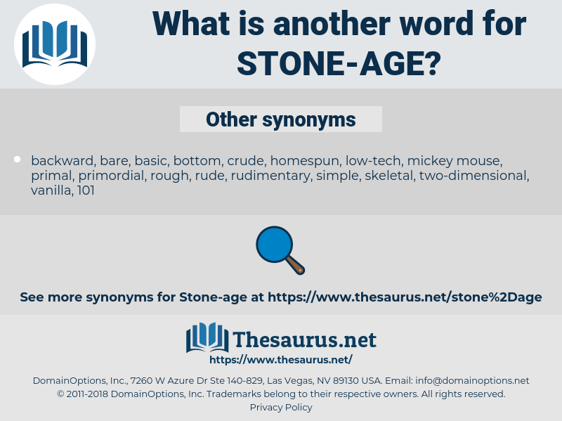 stone age, synonym stone age, another word for stone age, words like stone age, thesaurus stone age