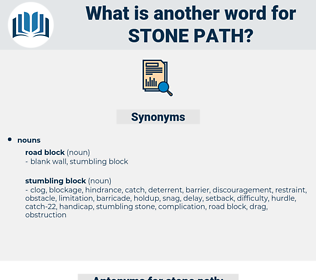 stone path, synonym stone path, another word for stone path, words like stone path, thesaurus stone path