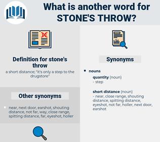 stone's throw, synonym stone's throw, another word for stone's throw, words like stone's throw, thesaurus stone's throw
