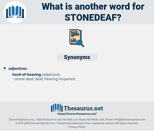 stonedeaf, synonym stonedeaf, another word for stonedeaf, words like stonedeaf, thesaurus stonedeaf