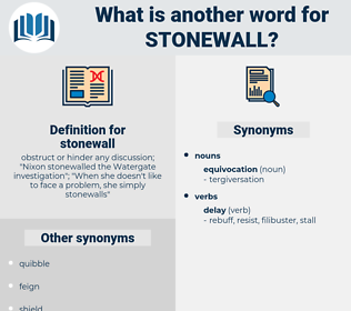 stonewall, synonym stonewall, another word for stonewall, words like stonewall, thesaurus stonewall