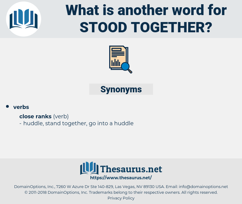stood together, synonym stood together, another word for stood together, words like stood together, thesaurus stood together