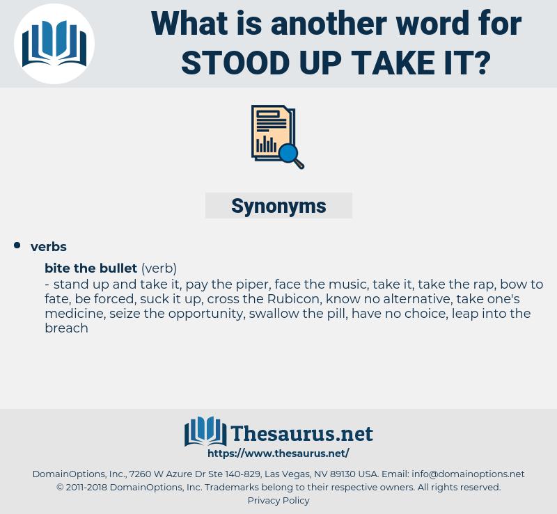 stood up take it, synonym stood up take it, another word for stood up take it, words like stood up take it, thesaurus stood up take it
