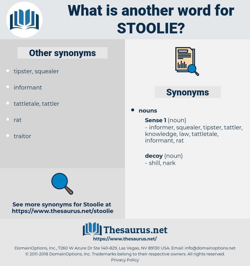 stoolie, synonym stoolie, another word for stoolie, words like stoolie, thesaurus stoolie