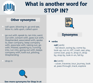 stop in, synonym stop in, another word for stop in, words like stop in, thesaurus stop in