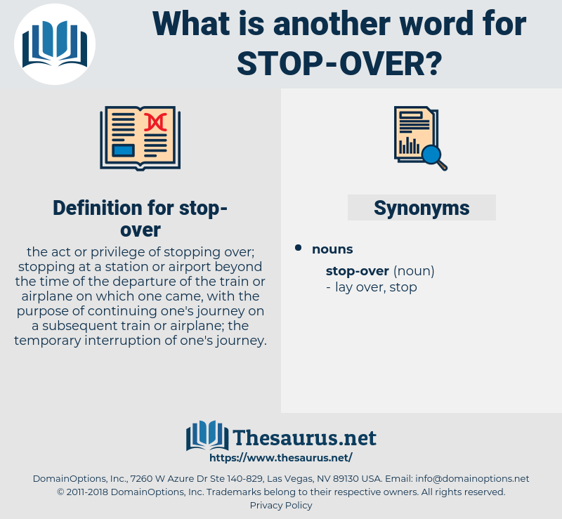 stop over, synonym stop over, another word for stop over, words like stop over, thesaurus stop over