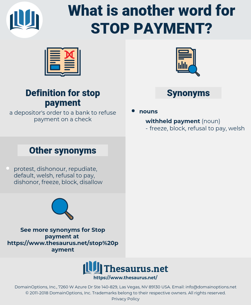 stop payment, synonym stop payment, another word for stop payment, words like stop payment, thesaurus stop payment