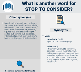 stop to consider, synonym stop to consider, another word for stop to consider, words like stop to consider, thesaurus stop to consider
