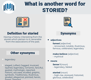 storied, synonym storied, another word for storied, words like storied, thesaurus storied