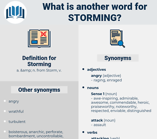Storming, synonym Storming, another word for Storming, words like Storming, thesaurus Storming