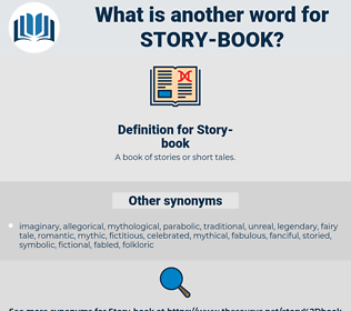 Story-book, synonym Story-book, another word for Story-book, words like Story-book, thesaurus Story-book
