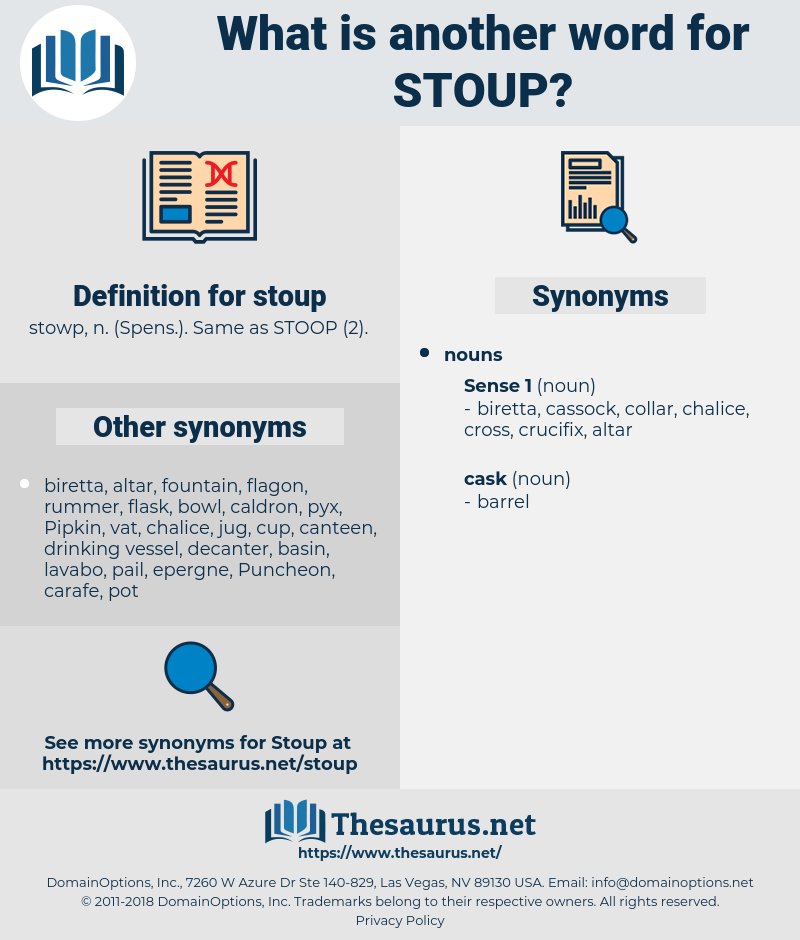 stoup, synonym stoup, another word for stoup, words like stoup, thesaurus stoup