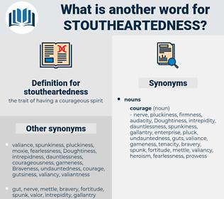 stoutheartedness, synonym stoutheartedness, another word for stoutheartedness, words like stoutheartedness, thesaurus stoutheartedness