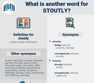 stoutly, synonym stoutly, another word for stoutly, words like stoutly, thesaurus stoutly