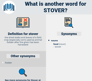 stover, synonym stover, another word for stover, words like stover, thesaurus stover