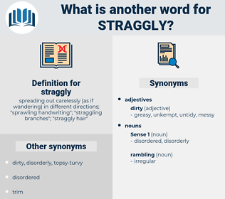 straggly, synonym straggly, another word for straggly, words like straggly, thesaurus straggly