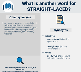 straight-laced, synonym straight-laced, another word for straight-laced, words like straight-laced, thesaurus straight-laced