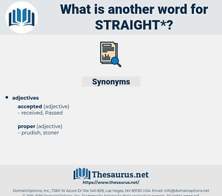 straight, synonym straight, another word for straight, words like straight, thesaurus straight